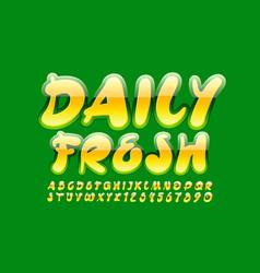 creative logo daily fresh yellow font vector image