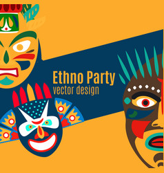 ethno party card with cartoon masks vector image