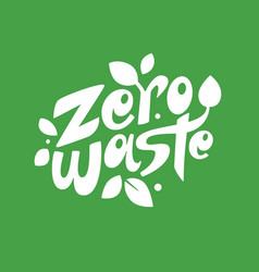 Zero waste lettering composition vector