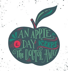An apple a day keeps the doctor away Motivational vector