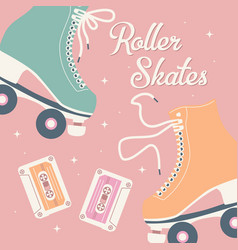 Hand drawn with retro roller skates and cassettes vector