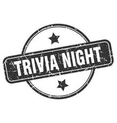 Trivia night stamp trivia night round vintage vector