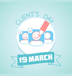 19 march clients day vector image