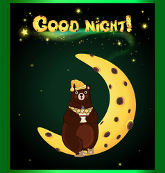 cute cartoon bear on the moon and inscription vector image
