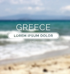 Greece sea old retro defocused summer beach vector image