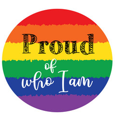Proud who i am on white background vector