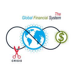 The crisis in global financial system conceptual vector