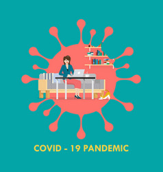 woman working from home coronavirus concept vector image