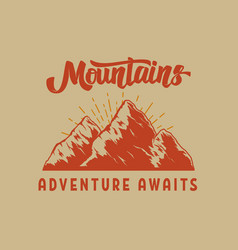 adventure awaits vintage mountain landscape vector image
