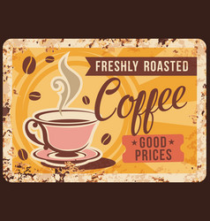 coffee roasting company rusty metal plate vector image
