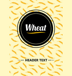 Design cover gold wheat ears organic wheat bread vector