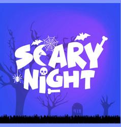 halloween scary night typography design vector image