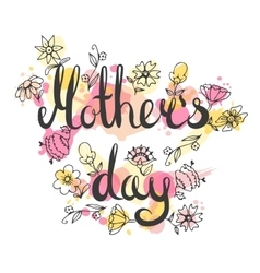 Mothers day lettering card Modern calligraphy vector