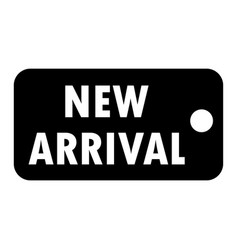 New arrival sign new arrival tag on white vector