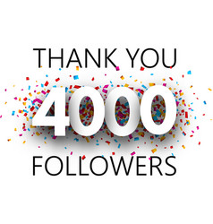 Thank you 4000 followers poster with colorful vector