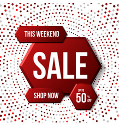 This weekend only sale banner 50 off vector