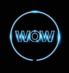 realistic wow neon sign banner vector image