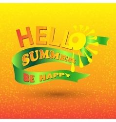 ello Spring Be Happy on a green ribbon vector image vector image