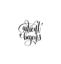advent begins hand lettering congratulation vector image vector image