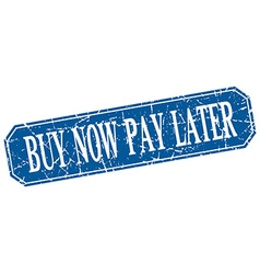 Buy now pay later blue square vintage grunge vector