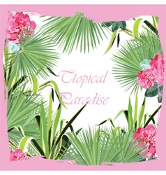 Tropic Pink Flowers and Green leaves card vector image vector image