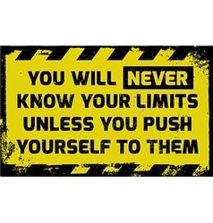 You will never know your limits sign vector