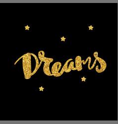 dreams lettering hand drawn vector image vector image