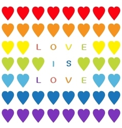 Love is love text rainbow heart set seamless vector