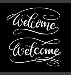 Welcome hand written typography vector