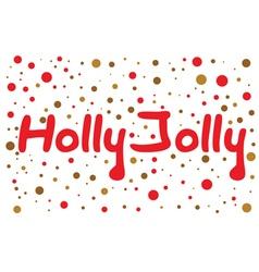 Holly jolly lettering vector