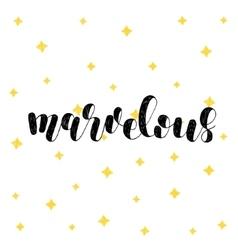 Marvelous Brush lettering vector