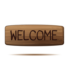 Welcome wooden sign isolated on white background vector