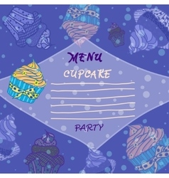 Hand drawn menu with cupcakes Best for party vector image