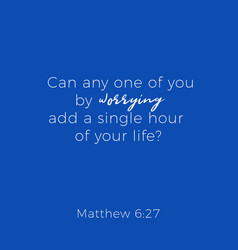 Biblical phrase from matthew gospel 6 vector