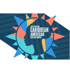 june is national caribbean american heritage month vector image