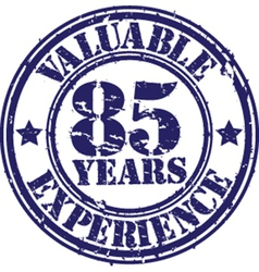 Valuable 85 years of experience rubber stamp vect vector image