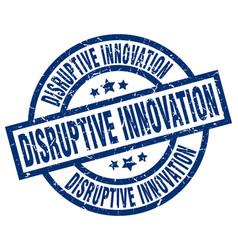 Disruptive innovation blue round grunge stamp vector