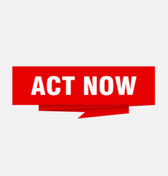 Act now vector