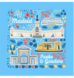 famous parks and gardens of madrid vector image