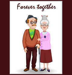 forever together greeting card old woman and old vector image