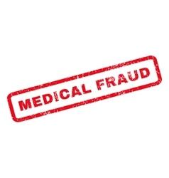Medical Fraud Rubber Stamp vector image