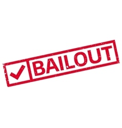 Bailout rubber stamp vector