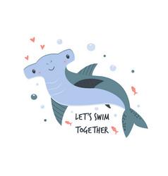 cute hand drawn hammer-headed shark and text vector image