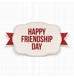 Happy Friendship Day greeting Text on Label vector image