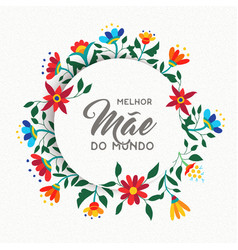 Happy mothers day portuguese flower greeting card vector