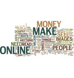 Little known ways to make qucik money online text vector