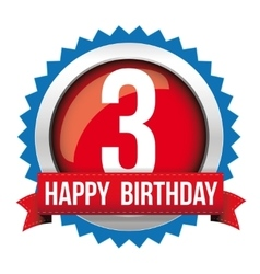 Three years happy birthday badge ribbon vector
