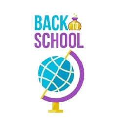 Back to school poster with globe vector image