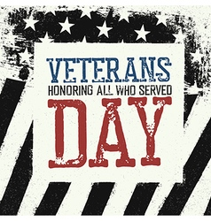 Veterans day logo on black and white american flag vector image vector image