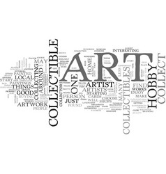 Art collectible hobby text word cloud concept vector